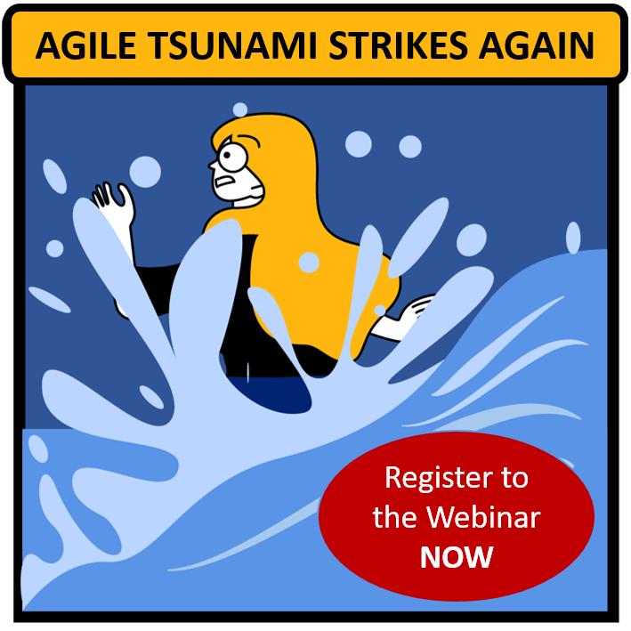 Webinar: How to Survive the Agile Transformation Tsunami